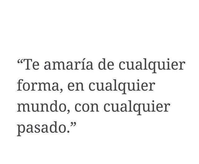 Frases de amor para mi novio I would love you no matter what instagram 1