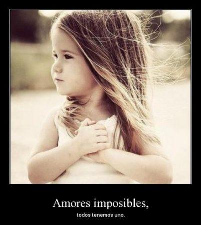 amores imposibles todos tenemos