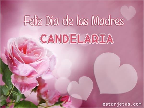 feliz dia de la madre candelaria 1