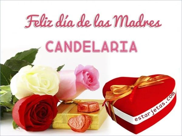 feliz dia de la madre candelaria 2